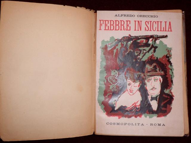 """Alfredo Orecchio, """"Febbre in Sicilia"""", Roma 1945."""